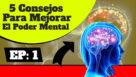 5 Reglas Para Mejorar Tu Poder Mental Durante la Crisis