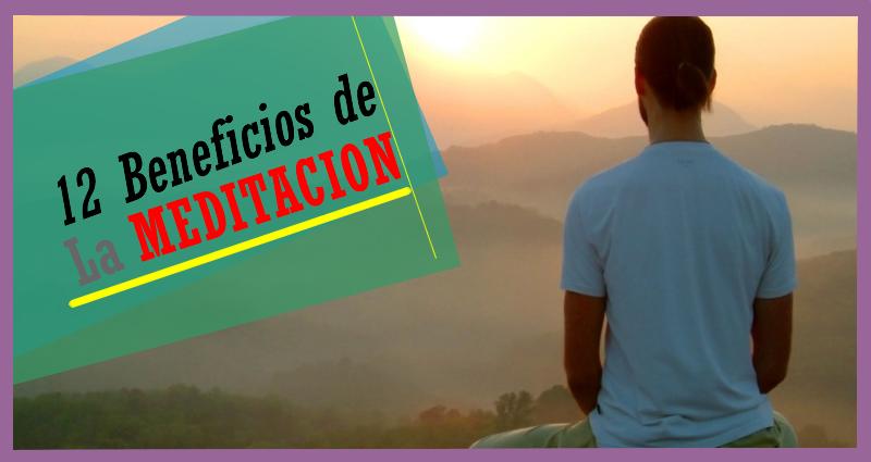 12 Beneficios de la Meditación