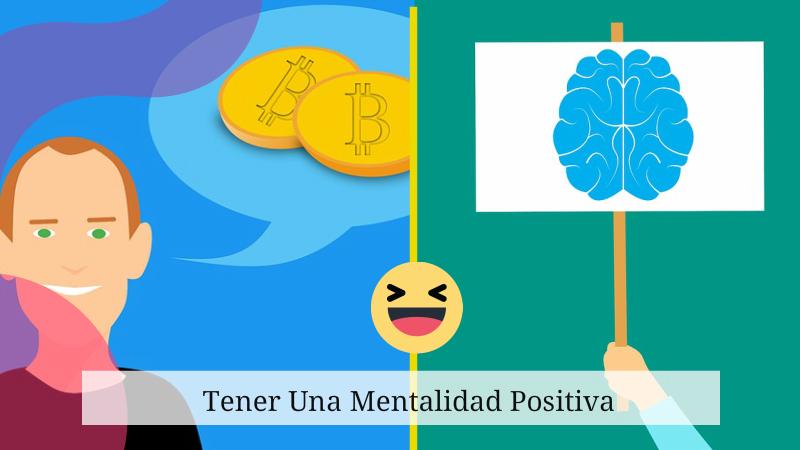 Tener Una Mentalidad Positiva